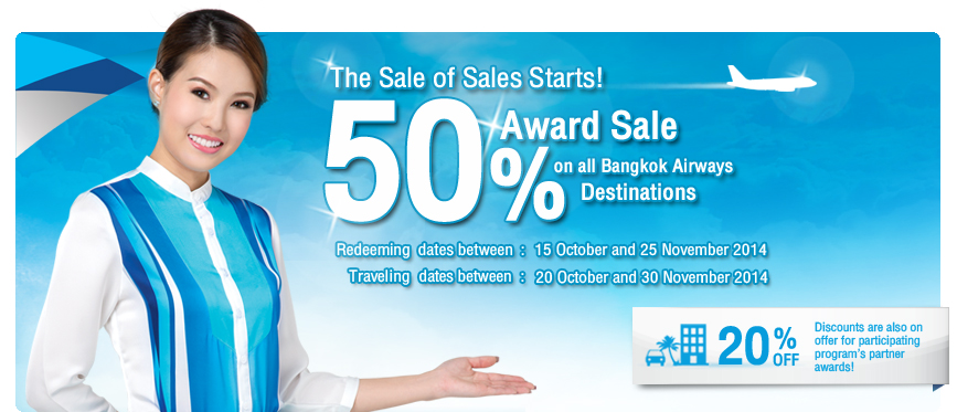 The Sale of Sales Starts! 50% Award Sale on all Bangkok Airways Destinations